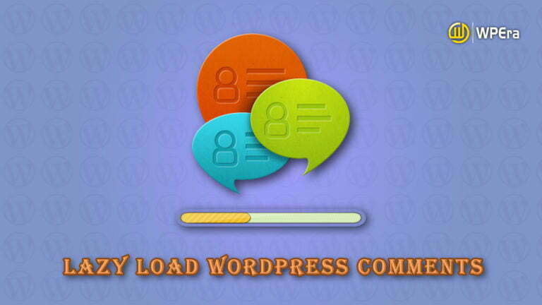 Lazy Load Comments In WordPress